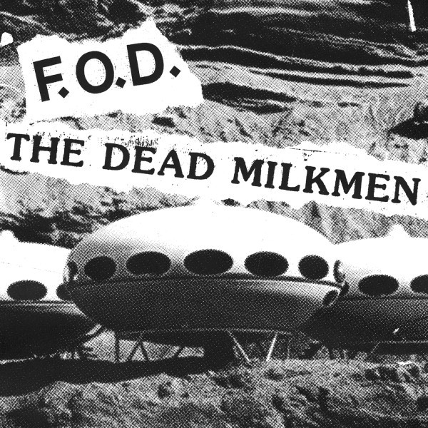 Flag Of Democracy - F.O.D. / The Dead Milkmen Split