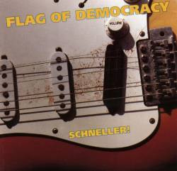 Flag Of Democracy - Schneller!