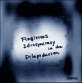 Flagitious Idiosyncracy In The Dilapidation - Smudge / Finite Dark Water