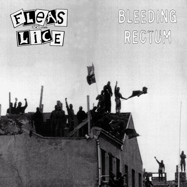 Fleas And Lice - Bleeding Rectum / Fleas And Lice