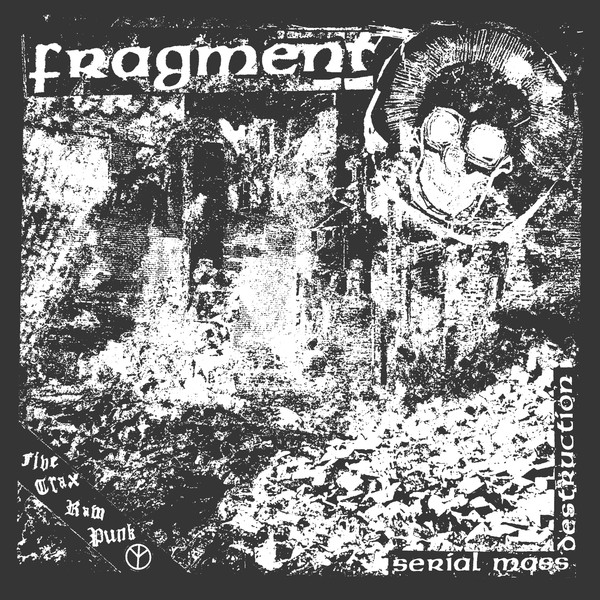 Fragment - Serial Mass Destruction