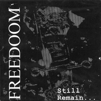 Freedoom - Still Remain...