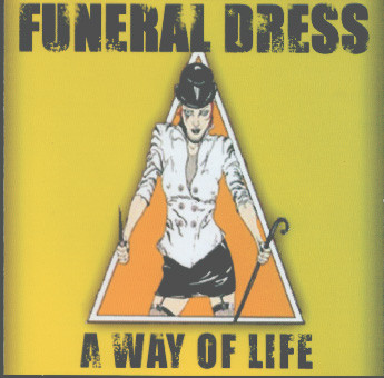 Funeral Dress - A Way Of Life