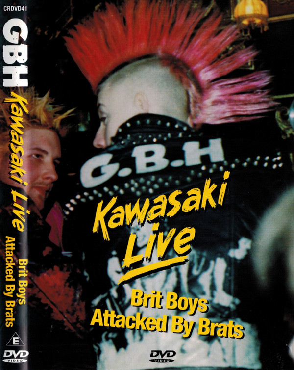 Gbh - Kawasaki Live / Brit Boys Attacked By Brats