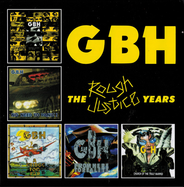 Gbh - The Rough Justice Years