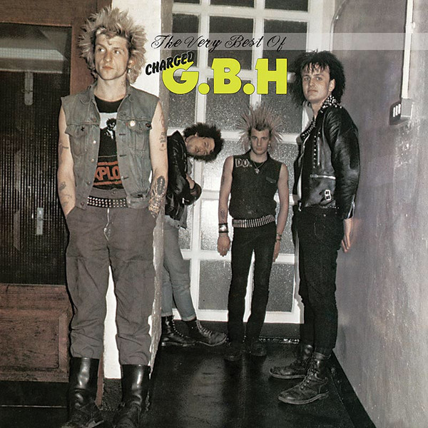 Gbh - The Very Best Of Charged G.B.H