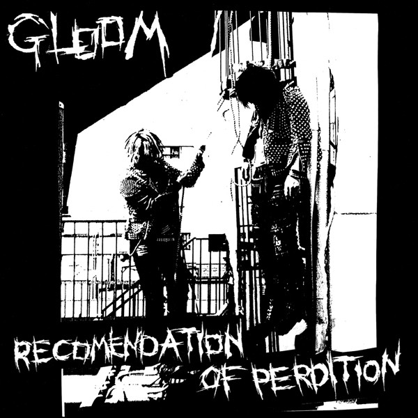 Gloom - Recomendation Of Perdition