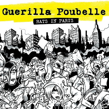 Guerilla Poubelle - Rats In Paris