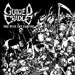 Guided Cradle - You Will Not Survive