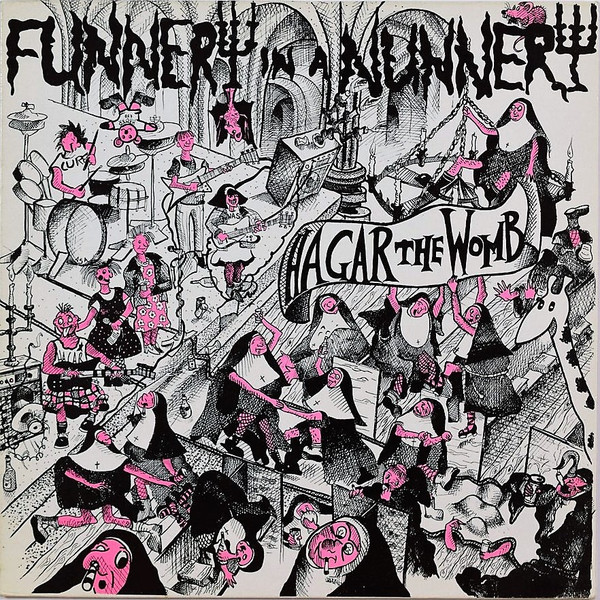 Hagar The Womb - Funnery In A Nunnery