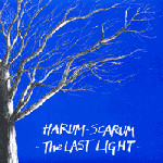 Harum Scarum - The Last Light