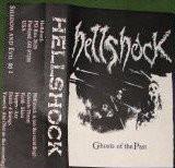 Hellshock - Ghosts Of The Past Demo Tape