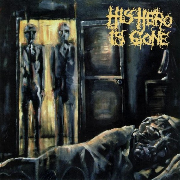 His Hero Is Gone - The Dead Of Night In Eight Movements
