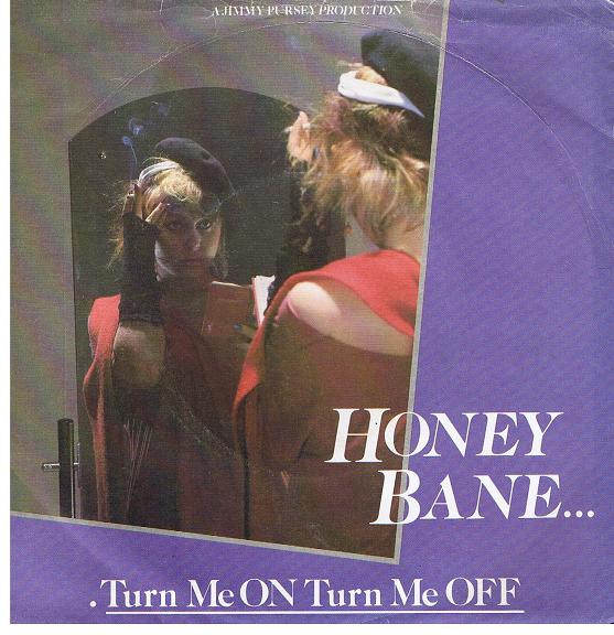 Honey Bane - Turn Me On Turn Me Off