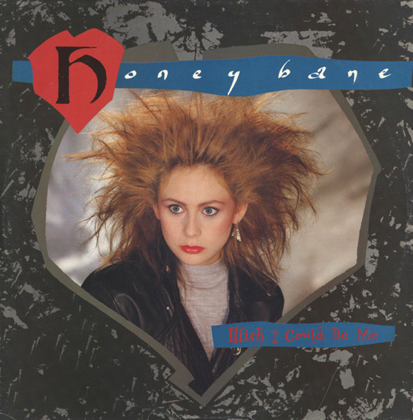 Honey Bane - Wish I Could Be Me
