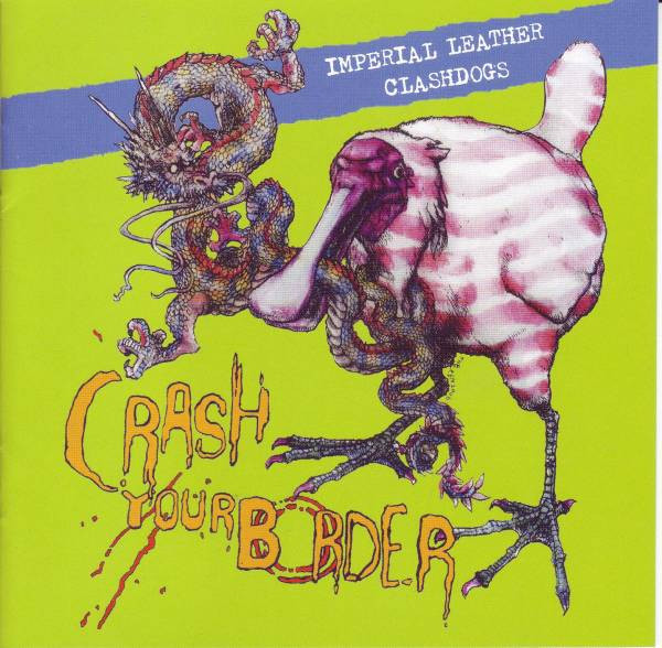 Imperial Leather - Crash Your Border