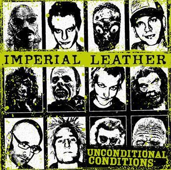 Imperial Leather - Unconditional Conditions