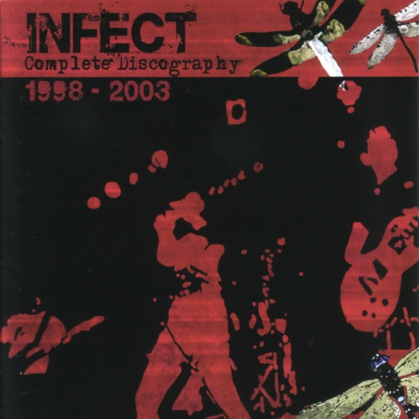 Infect - Complete Discography 1998-2003