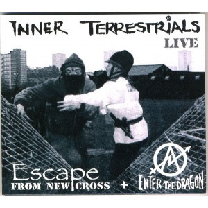 Inner Terrestrials - Escape From New Cross + Enter The Dragon