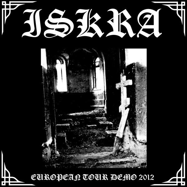 Iskra - European Tour Demo 2012
