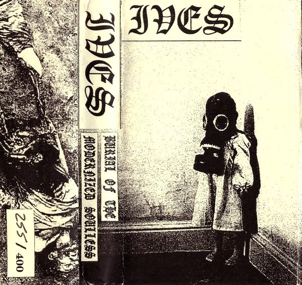 Ives - Burial Of The Modernized Soulless