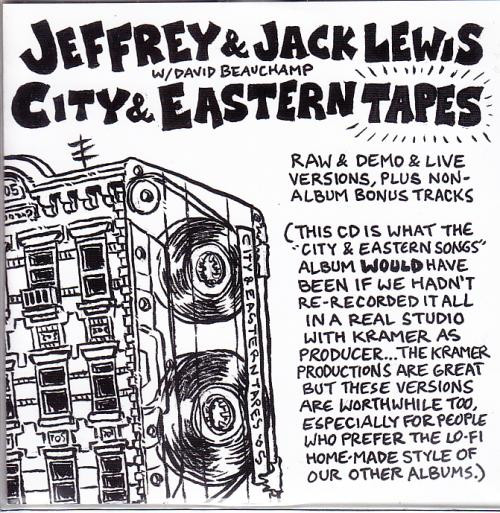 Jeffrey Lewis - City & Eastern Tapes
