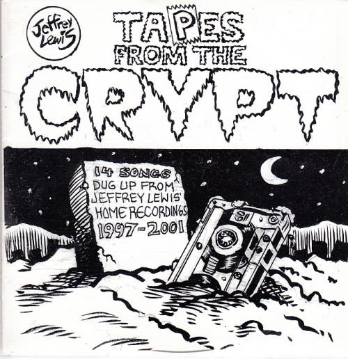 Jeffrey Lewis - Tapes From The Crypt - 14 Songs Dug Up From Jeffrey Lewis