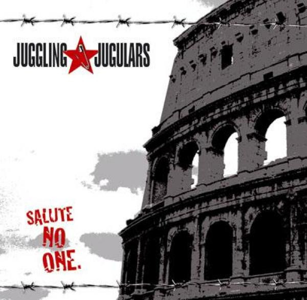 Juggling Jugulars - Salute No One