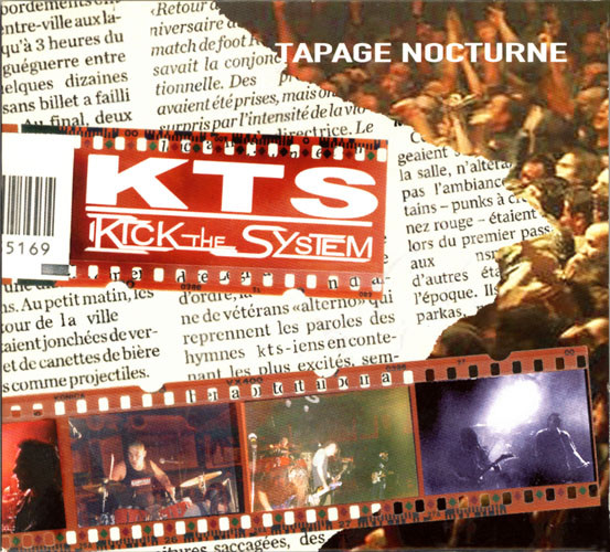 Kick The System - Tapage Nocturne