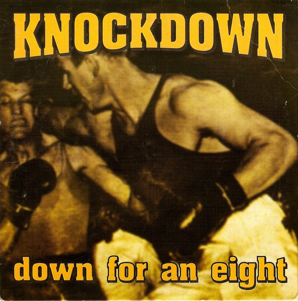 Knockdown - Down For An Eight