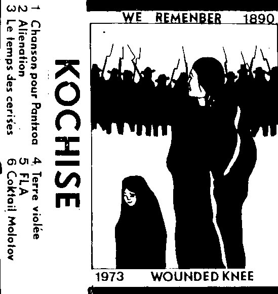 Kochise - We Remenber 1890 1973 Wounded Knee