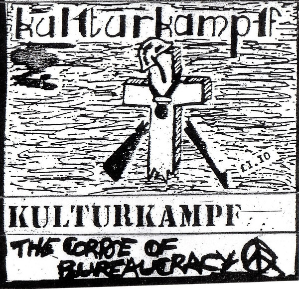 Kulturkampf - The Corpse Of Bureaucracy Demo And The Struggle Demo