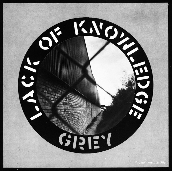 Lack Of Knowledge - Grey