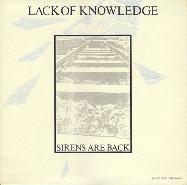 Lack Of Knowledge - Sirens Are Back