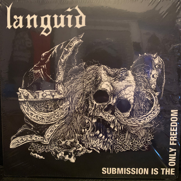 Languid - Submission Is The Only Freedom