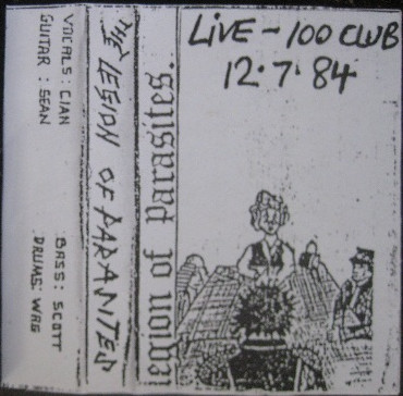 Legion Of Parasites - Live - 100 Club - 12-7-84