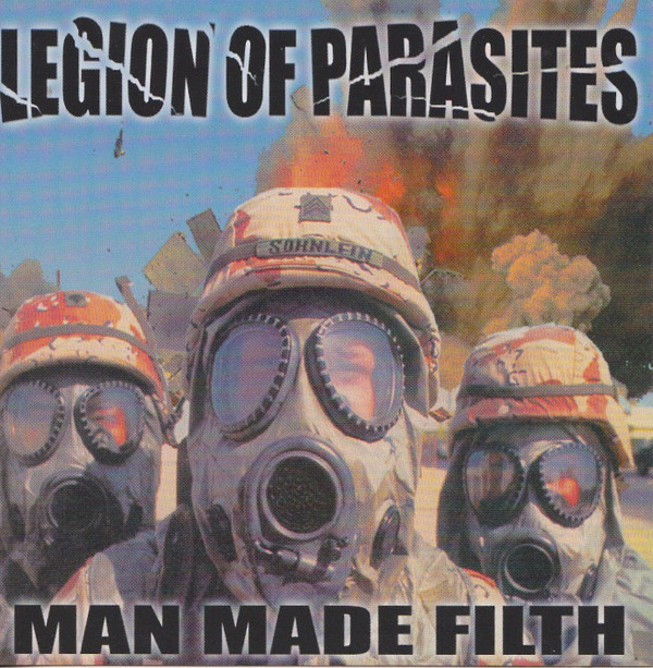 Legion Of Parasites - Man Made Filth