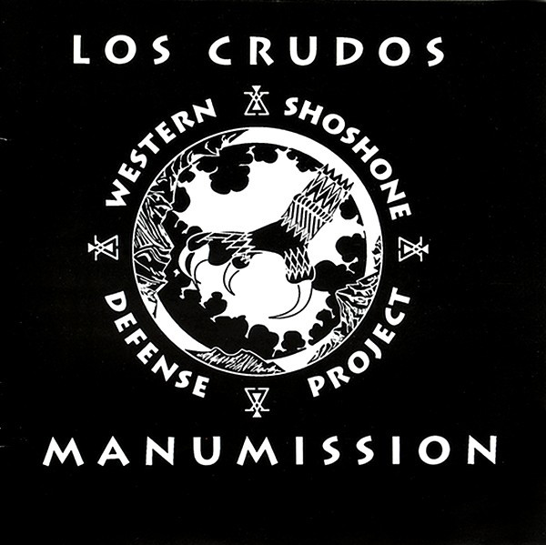 Los Crudos - Western Shoshone Defense Project