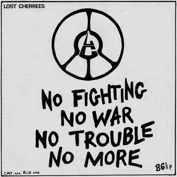 Lost Cherrees - No Fighting No War No Trouble No More