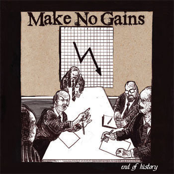 Make No Gains - End Of History
