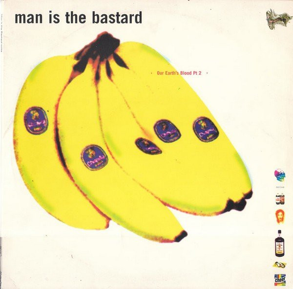 Man Is The Bastard - Our Earth