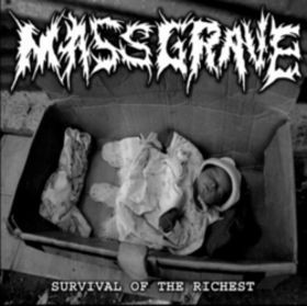 Massgrave - Survival Of The Richest
