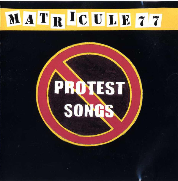 Matricule 77 - Protest Songs