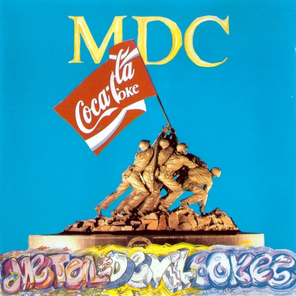 Mdc - Metal Devil Cokes