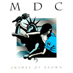 Mdc - Shades Of Brown