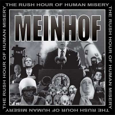 Meinhof - The Rush Hour Of Human Misery