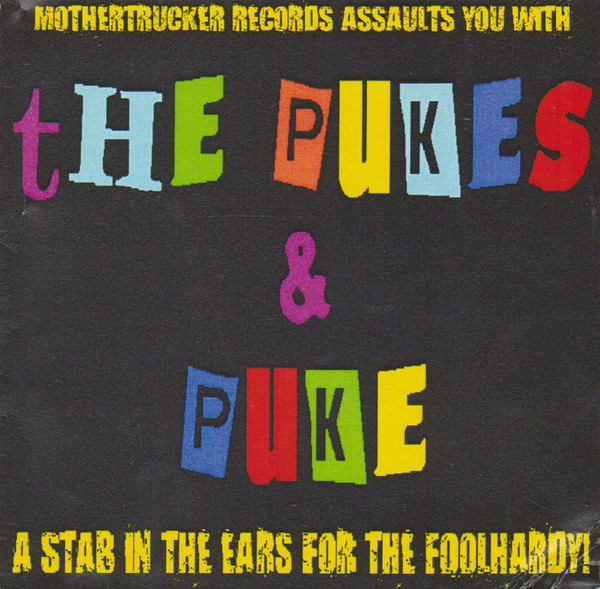 Mike Puke - A Stab In The Ears For The Foolhardy!