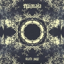 Minuala - Death Now!