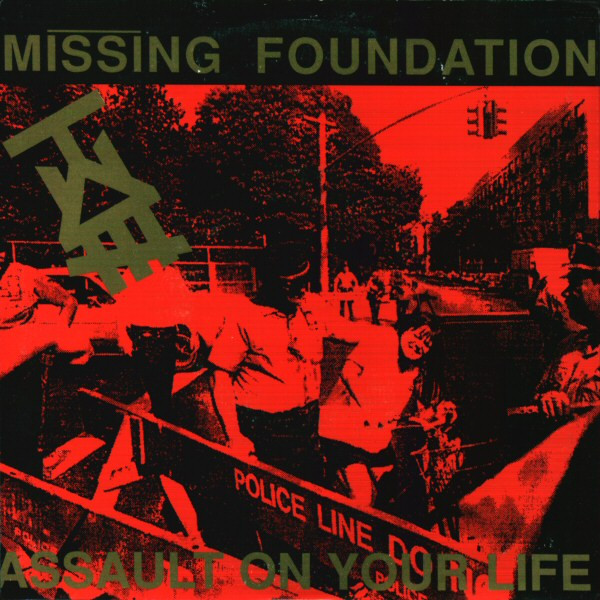 Missing Foundation - Assault On Your Life