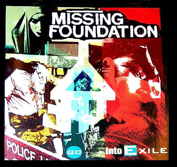 Missing Foundation - Go Into Exile